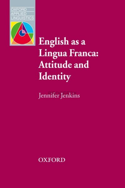 画像1: Oxford Applied Linguistics  English as a Lingua Franca: Attitude and Identity-9780194422376 (1)