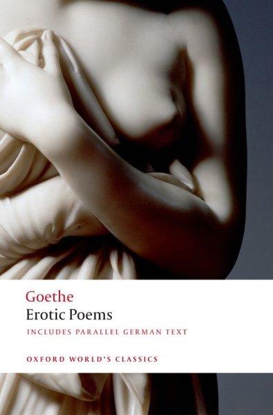 画像1: Erotic Poems (ゲーテ恋愛詩集)-9780199549726 (1)